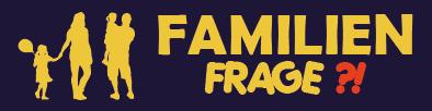 Familien-Frage?!