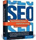Suchmaschinen-Optimierung: Über 1.000 Seiten Praxiswissen und Profitipps zu Google & Co. »Das...