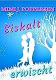 Eiskalt erwischt: Ein Highlands-Liebesroman