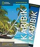 NATIONAL GEOGRAPHIC Reiseführer Karibik: Das ultimative Reisehandbuch mit über 500 Adressen und praktischer Faltkarte zum Herausnehmen für alle Traveler. NEU 2019 (National Geographic Reisehandbuch)