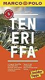 MARCO POLO Reiseführer Teneriffa: Reisen mit Insider-Tipps. Inkl. kostenloser Touren-App und...