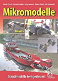Mikromodelle Band 3: Standmodelle ferngesteuert
