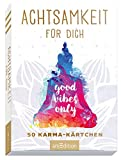 Achtsamkeit für dich - 50 Karma-Kärtchen: Schön gestaltete Achtsamkeitskarten in Geschenkbox zur...