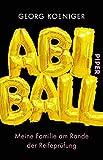 Abiball: Meine Familie am Rande der Reifeprüfung