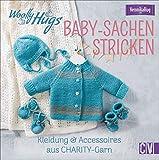 Woolly Hugs Baby-Sachen stricken. Kleidung & Accessoires aus CHARITY-Garn. Mit zarten...