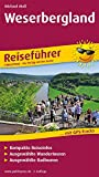 Weserbergland: Reiseführer für Ihren Aktiv-Urlaub, kompakte Reiseinfos, ausgewählte Rad- und...