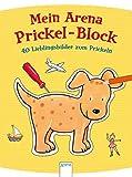 40 Lieblingsbilder zum Prickeln: Mein Arena Prickel-Block
