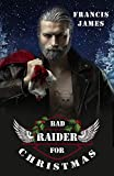 Bad Raider for Christmas (Forever two wheels 1)