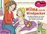 Wilma und die Windpocken - Das Bilder-Erzählbuch für Kinder, die Windpocken haben oder mehr...