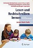 Lesen und Rechtschreiben lernen nach dem IntraActPlus-Konzept: Vollständig individualisiertes...