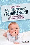Das große humboldt Vornamenbuch: Die schönsten Namen für Mädchen und Jungen