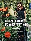 Abenteuer Garten: Mein erstes Jahr im Schrebergarten