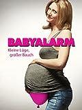 Babyalarm - Kleine Luge, großer Bauch [dt./OV]