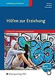 Hilfen zur Erziehung: Lehrbuch für sozialpädagogische Berufe: Schülerband