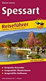 Spessart: Reiseführer für Ihren Aktiv-Urlaub, kompakte Reiseinfos, ausgewählte Rad- und...