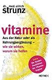 Vitamine: Aus der Natur oder als Nahrungsergänzung - wie sie wirken, warum sie helfen...
