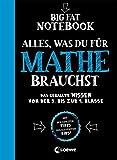 Big Fat Notebook - Alles, was du für Mathe brauchst - Das geballte Wissen von der 5. bis zur 9....