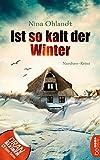 Ist so kalt der Winter: Nordsee-Krimi (John Benthien: Die Jahreszeiten-Reihe 5)