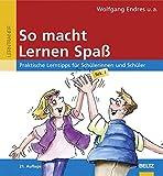 So macht Lernen Spaß: Praktische Lerntipps für Schülerinnen und Schüler, Sek. I (Beltz...
