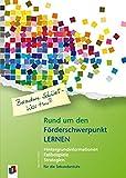 Besondere Schüler - Was tun? Rund um den Förderschwerpunkt Lernen: Hintergrundinformationen...