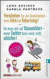 Verschieben Sie die Deutscharbeit - mein Sohn hat Geburtstag & Ich muss mit auf Klassenfahrt - meine...