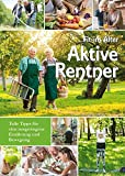 Fit im Alter - Aktive Rentner